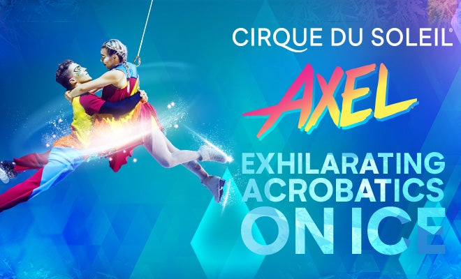 More Info for Cirque du Soleil AXEL